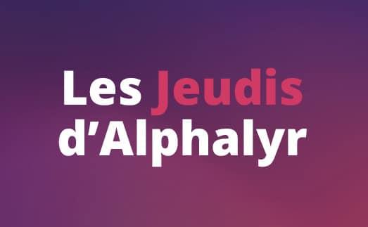 Les Jeudis d'Alphalyr – 4 octobre 2018